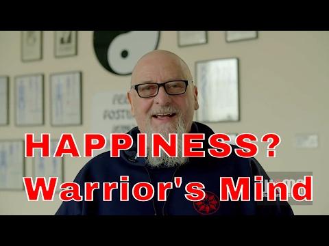 HAPPINESS?  Warrior's Mind