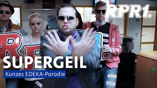 getlinkyoutube.com-Supergeil (EDEKA PARODIE)