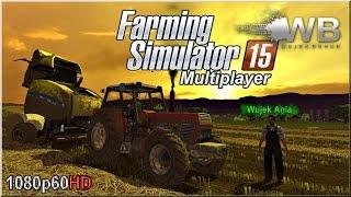 """Farming Simulator 15 - #41 """"Jak Wujek z Wujkiem"""""""