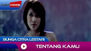 getlinkyoutube.com-Bunga Citra Lestari - Tentang Kamu | Official Video