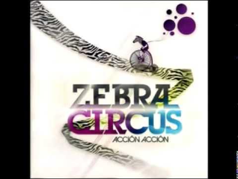 Ven de Zebra Circus Letra y Video