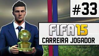 getlinkyoutube.com-FIFA 15 - Carreira Jogador #33 - O Melhor do Mundo! [PS4]
