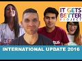 It Gets Better International Program 2016 Update