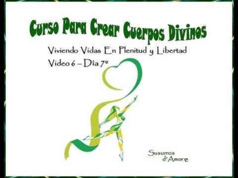 Video 6 del Curso Para Crear Cuerpos Divinos - Día 7