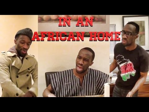 In An African Home (Comedy Skit) @KappaCinco