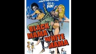 getlinkyoutube.com-Black Mama,White Mama 1973 (Legendado)
