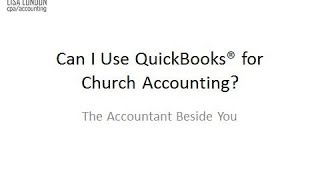 Using Quickbooks for Churches or Nonprofit Accounting