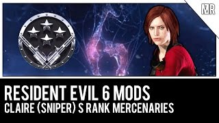 getlinkyoutube.com-Sniper Claire (Revelations 2) S Rank Mercenaries - Resident Evil 6 Mod