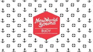 New World Sound & No Talent - Buoy (Audio) I Dim Mak Records