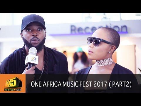 ONE AFRICA MUSIC FEST 2017 | Cassper Nyovest | M.I Abaga | Flavour N'abania {Part 2}