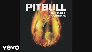 getlinkyoutube.com-Pitbull - Fireball (Audio) ft. John Ryan
