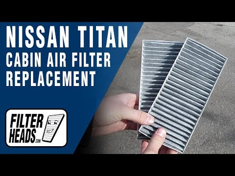 How to Replace Cabin Air Filter 2014 Nissan Titan