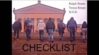Checklist - Ralph Rosss ft. Texas Reign & N.O.B. (Prod. by Bot Jizzle)