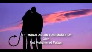 getlinkyoutube.com-Pernikahan Jin dan Manusia - Oleh Ust. Muhammad Faizar
