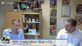 getlinkyoutube.com-IBM Integration Bus v10 with Mike Jewson