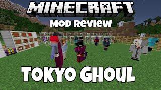 getlinkyoutube.com-Minecraft Anime Tokyo Ghoul Mod Review (kaneki Ghoul, touka, The Owl, Quinque and more!)
