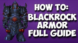 "getlinkyoutube.com-Warlords Of Draenor: ""Blackrock Armor Set"" (GUIDE)"