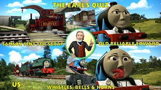 getlinkyoutube.com-The Earl's Quiz - Samson Sent for Scrap, Whistles, Bells & Horns and Old Reliable Edward - US - HD