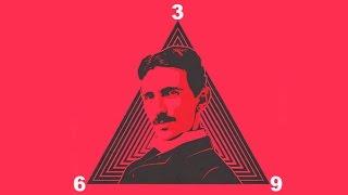 The Amazing Secret of Numbers 3,6,9 Nikola Tesla