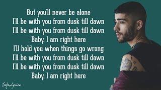 Dusk Till Dawn - ZAYN ft. Sia (Lyrics) width=