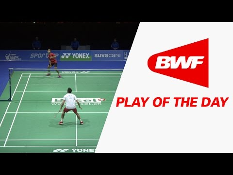 Play Of The Day | Badminton SF - Yonex Swiss Open 2017