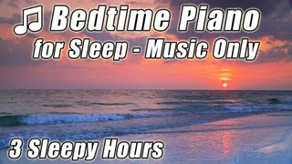 getlinkyoutube.com-BEDTIME MUSIC Relaxing Classical PIANO for Sleep Helps Babies Relax Fall Asleep Sleeping Baby Songs