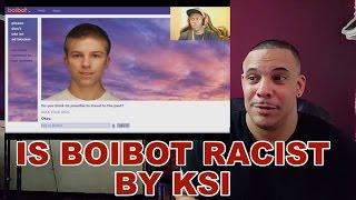 getlinkyoutube.com-My ReView of is BoiBot RACIST? By KSI
