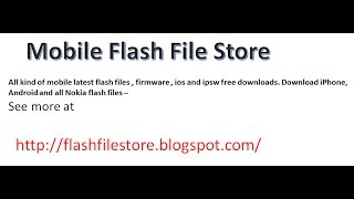 getlinkyoutube.com-How To Download any mobile firmware or flash file free
