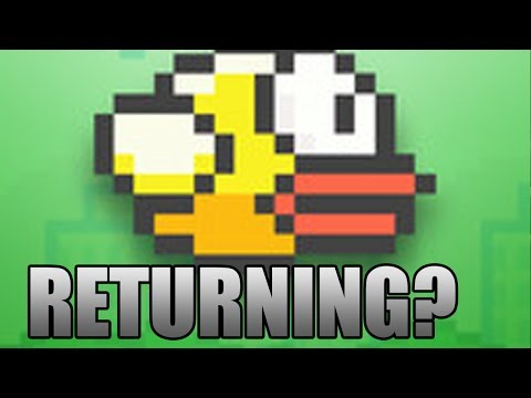 FLAPPY BIRD RETURNING?!