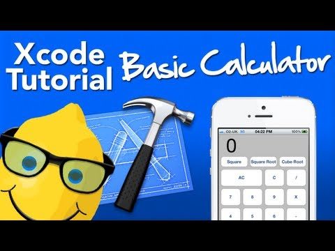 XCode 4 Tutorial Basic Calculator - Geeky Lemon Development