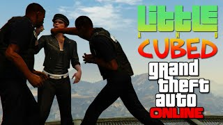 getlinkyoutube.com-Little and Cubed: The Almost Royal Rumble! - GTA Online