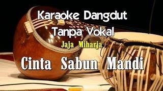 getlinkyoutube.com-Karaoke Jaja Miharja   Cinta Sabun Mandi
