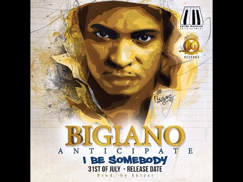 BIGIANO | I BE SOMEBODY (OFFICIAL MUSIC VIDEO) @Bigiano_kuti