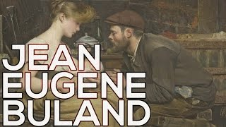 Jean Eugene Buland: A collection of 21 paintings (HD)