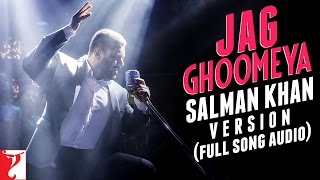Audio: Jag Ghoomeya | Salman Khan Version | Sultan