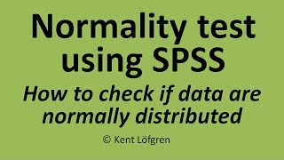 Normality test using SPSS: How to check whether data are normally distributed