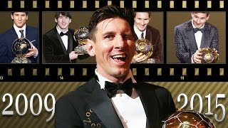 Lionel Messi ● All Ballon D'Or Awards ● 2009 - 2015 ᴴᴰ