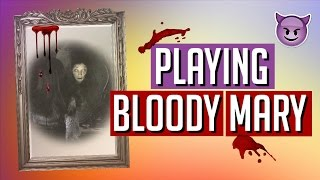getlinkyoutube.com-PLAYING BLOODY MARY! | SCARY PARANORMAL GAME