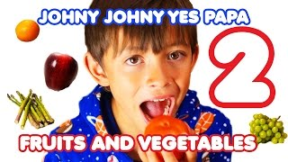 getlinkyoutube.com-Johny Johny Yes Papa 2 - Fruits and Vegetables Song for Children | Nursery Rhymes| Kids Songs