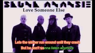 getlinkyoutube.com-Lyrics - Skunk Anansie - Love Someone Else