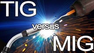 getlinkyoutube.com-How to Choose Which Welding Process to Use: MIG vs TIG | TIG Time