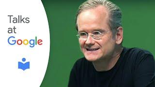 "getlinkyoutube.com-Lawrence Lessig: ""Republic, Lost"" | Talks at Google"