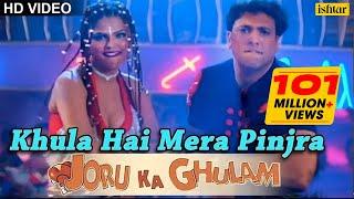 getlinkyoutube.com-Khula Hai Mera Pinjra Full Song | Joru Ka Gulam | Govinda & Rakhi Sawant | Kumar Sanu, Alka Yagnik