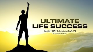 getlinkyoutube.com-Ultimate Life Success - Sleep Hypnosis Session By Thomas Hall