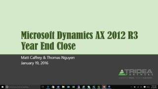 Microsoft Dynamics AX -  Year End Close Webinar