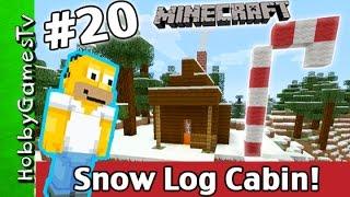 getlinkyoutube.com-Minecraft Winter Snow Log Cabin Build Homer Simpson Candy Cane Tutorial HobbyGamesTv