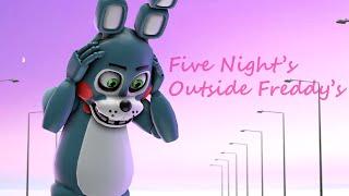 getlinkyoutube.com-Five Nights Outside Freddy's [SFM]