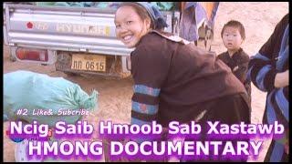 getlinkyoutube.com-NCIG SAIB HMOOB SAB XASTAWB-2