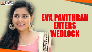 getlinkyoutube.com-Actress Eva Pavithran Enters Wedlock - Filmyfocus.com
