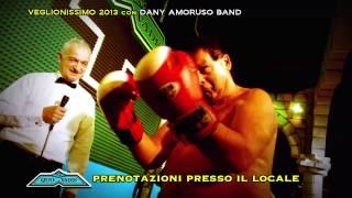 getlinkyoutube.com-Veglionissimo 2013 con Dany Amoruso Band